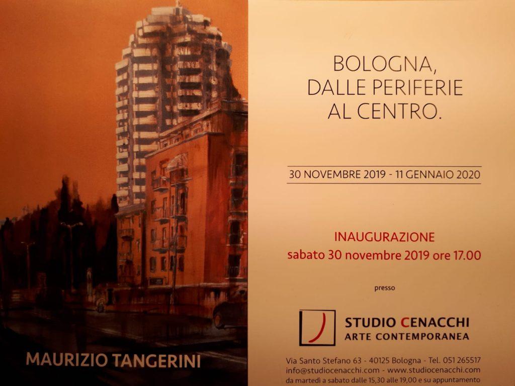"""""""Bologna - Dalle periferie al centro"""" mostra di Maurizio Tangerini - inaugurazione 30 novembre 2019"""