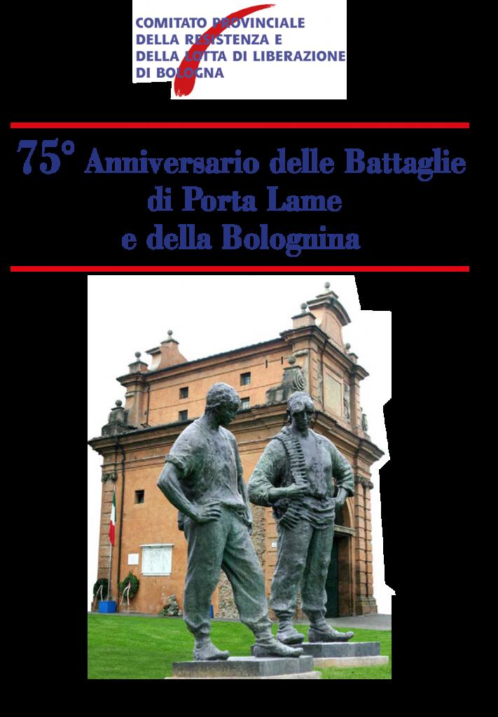 75esimo anniversario delle Battaglie di Porta Lame e della Bolognina