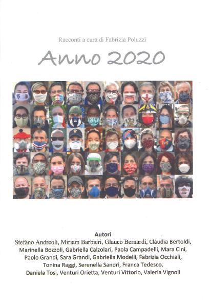 """""""Anno 2020"""". Racconti a cura di Fabrizia Poluzzi"""