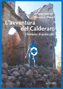 L'avventura del Calderaro – I fantasmi di quota 569, Rinaldo Falcioni e Nazareno Storani